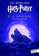 Harry Potter Tome 3 : Harry Potter et le prisonnier d'Azkaban