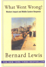 What Went Wrong ? Western Impact and Middle Eastern Response